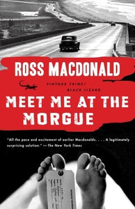 Meet Me at the Morgue - Ross MacDonald (Used)