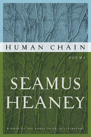 Human Chain: Poems - Seamus Heaney (Used)
