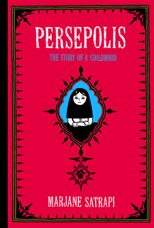 Persepolis: The Story of a Childhood - Marjane Satrapi (Used)