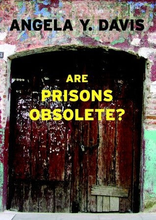Are Prisons Obselete? - Angela Y. Davis