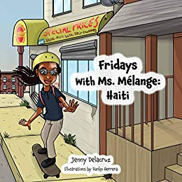 Fridays With Ms. Melange: Haiti - Jenny Delacruz