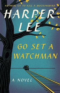 Go Set A Watchman - Harper Lee (Used)