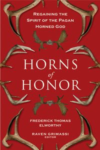 Horns of Honor - Frederick Thomas Elworthy