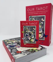 Load image into Gallery viewer, Our Tarot: A Guidebook and Deck Featuring Notable Women in History