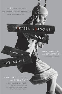Thirteen Reasons Why - Jay Asher (Used)