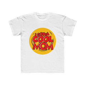 Open image in slideshow, Beam Squad I Gotta Cool Mom- Kids Regular Fit Tee