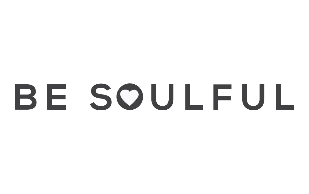 Be Soulful