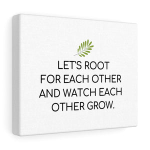 Root For Each Other Canvas Frame