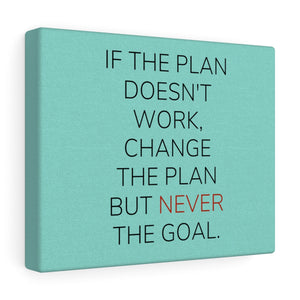 If The Plan Doesn't Work Canvas Frame