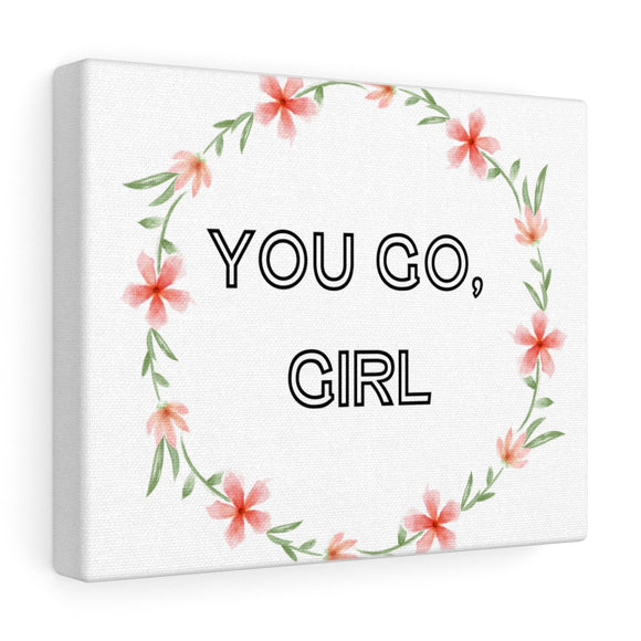 You Go Girl Canvas Frame