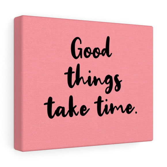 Good Things Canvas Frame