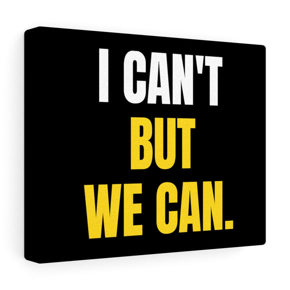We Can Canvas Frame