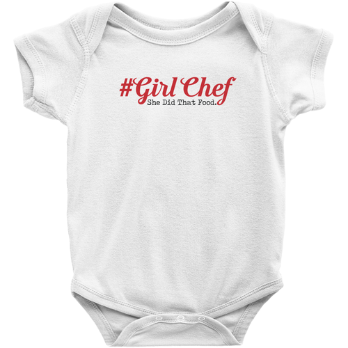 #Girl Chef Infant Onesies