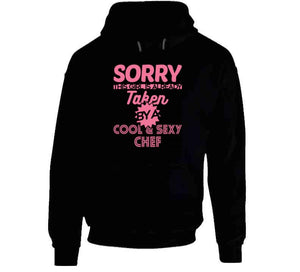 Sorry Taken By T Shirt