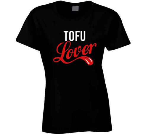 Tofu Lover Ladies T Shirt