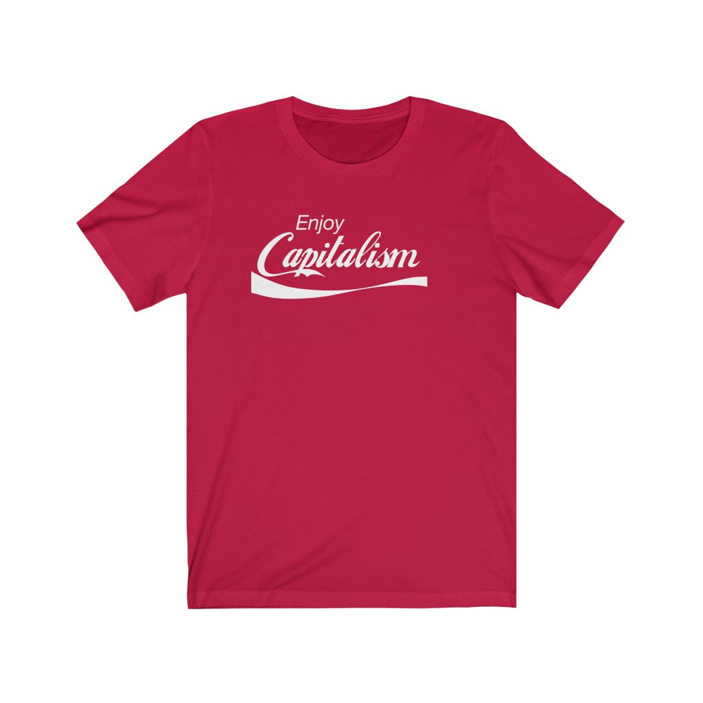 Enjoy Capitalism - Unisex Short Sleeve T-Shirt - Fleccas Talks Store