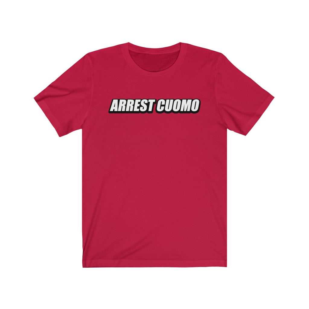 Arrest Cuomo - Unisex Short Sleeve T-Shirt - Fleccas Talks Store