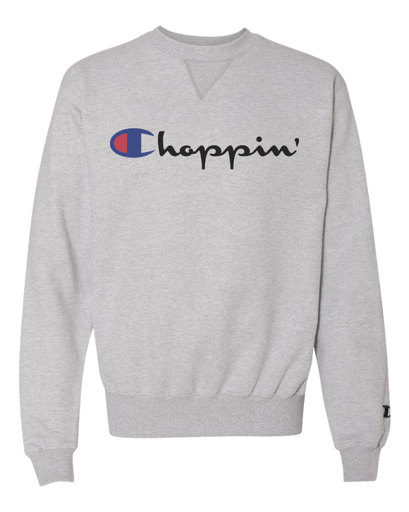 Choppin' Champion Sweatshirt