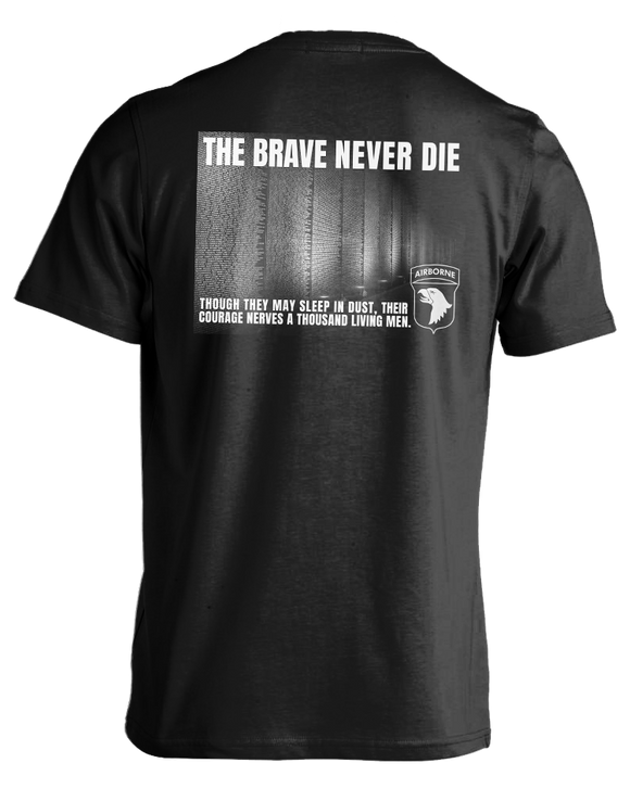 The Brave Never Die T-shirt