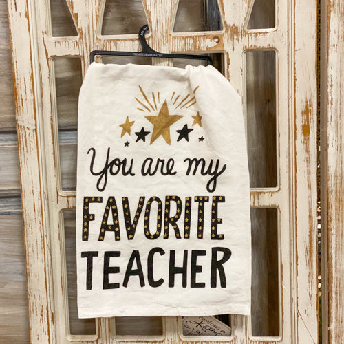 Favorite Teacher Tea Towel