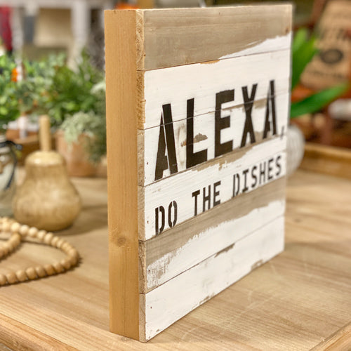 Alexa, Do The Dishes Box Sign