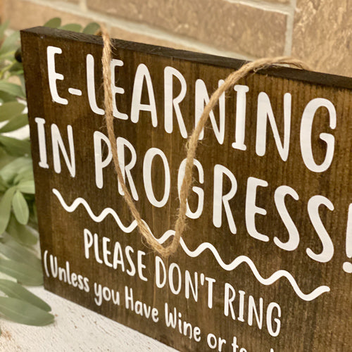 E-Learning In Progress Sign
