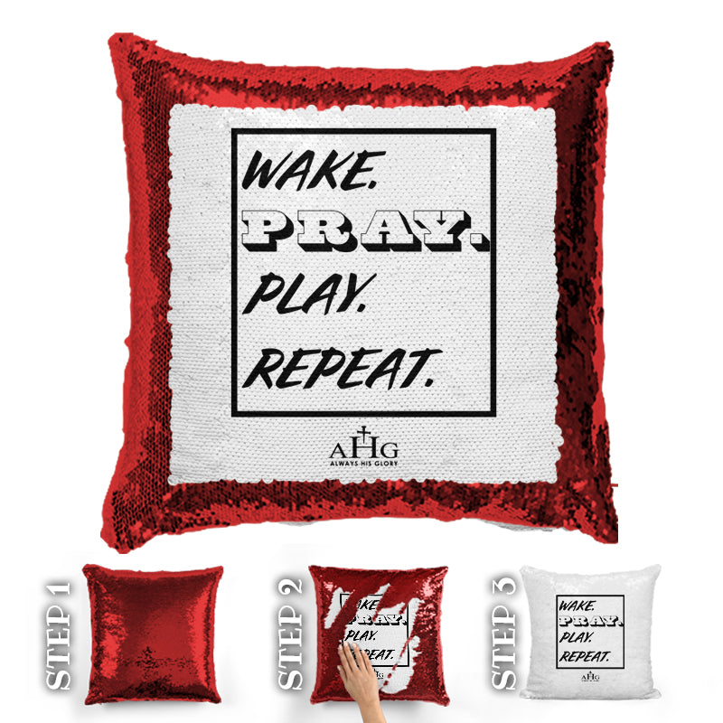 Wake. Pray. Play. Repeat. Sequin Pillow
