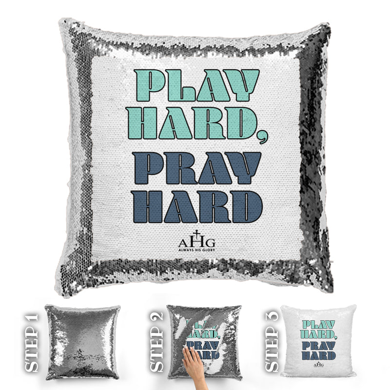 Play Hard, Pray Hard Sequin Pillow