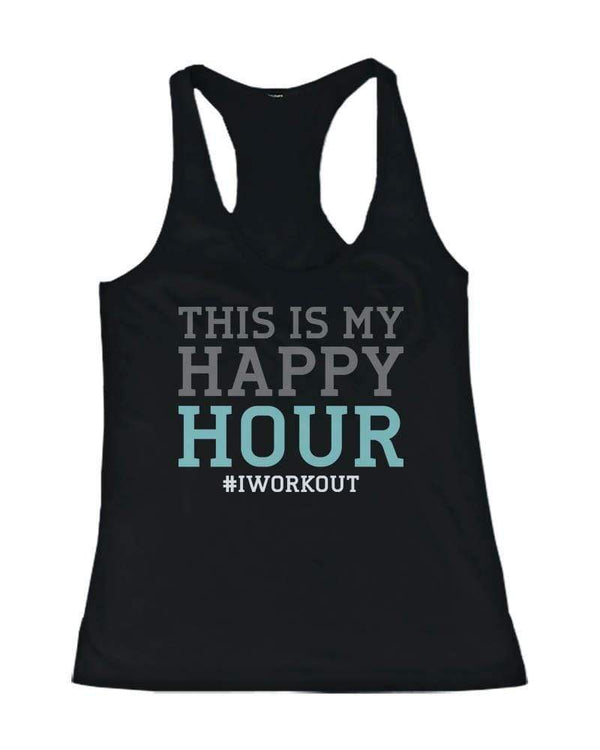 "Women's ""This is My Happy Hour"" Workout Tank Top - My Bikini Flex"