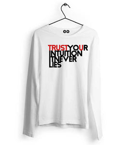 Trust Your Intuition Long Sleeves - Almytees