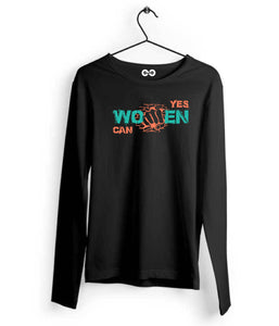 Yes Women Can Long Sleeves - Almytees