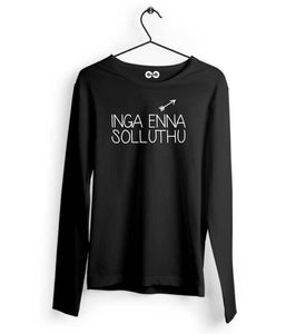 Inga Enna Solludhu Long Sleeves - Almytees