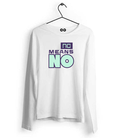 No Mean No Long Sleeves - Almytees