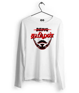 Being Tamizhan Long Sleeves - Almytees