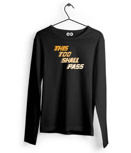 This Too Shall Pass Long Sleeves - Almytees