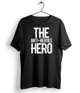 The Anti Heroes Hero T-Shirt - Almytees