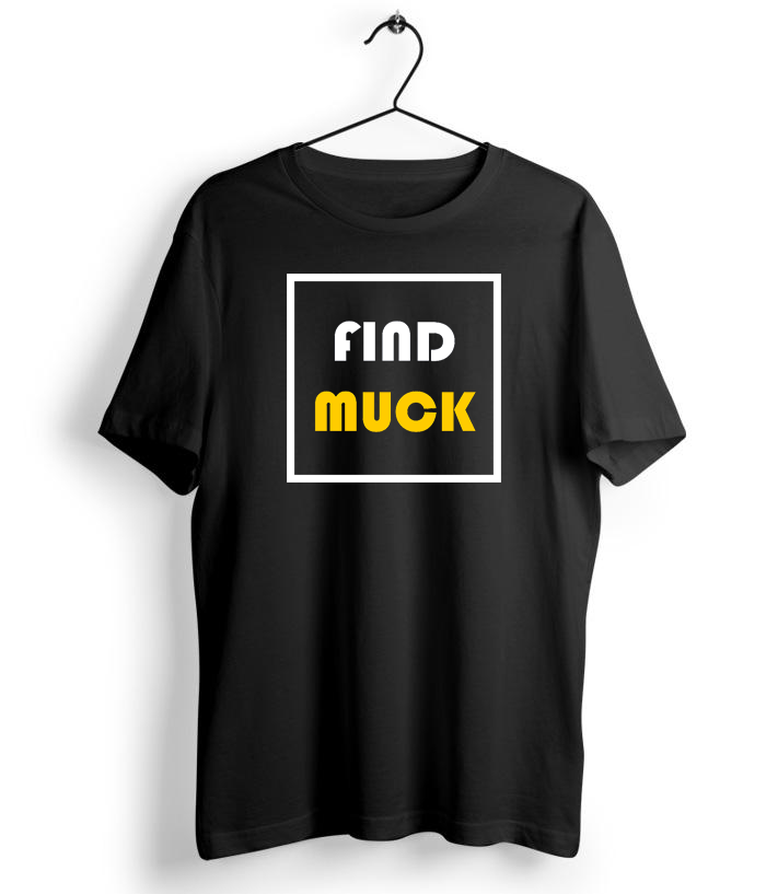 Find Muck T-Shirt - Almytees
