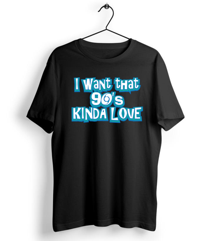 I Want That 90's Kinda Love - Almytees