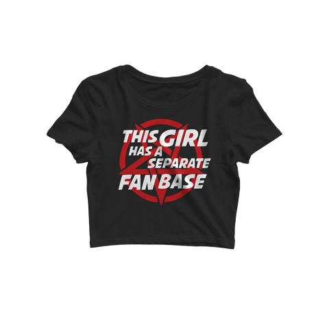 This Girl Has A Separate Fan Base Crop Top - Almytees