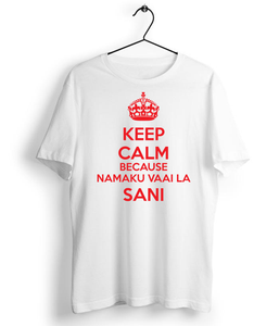 Keep Calm Vaai La Sani T-Shirt - Almytees