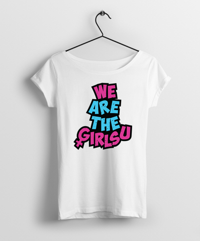 We Are The Girlsu Women Round Neck T-Shirt - Almytees