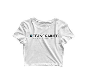 Oceans Rained Official Merchandise Crop Top - Almytees