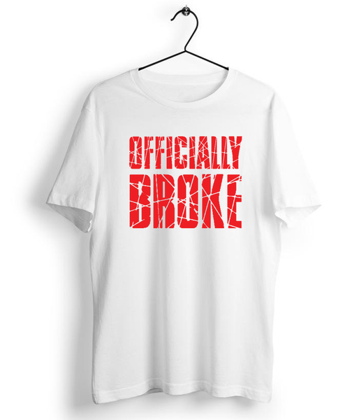 Officially Broke T-Shirt - Almytees