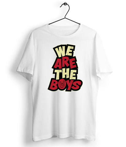 We Are The Boys T-Shirt - Almytees