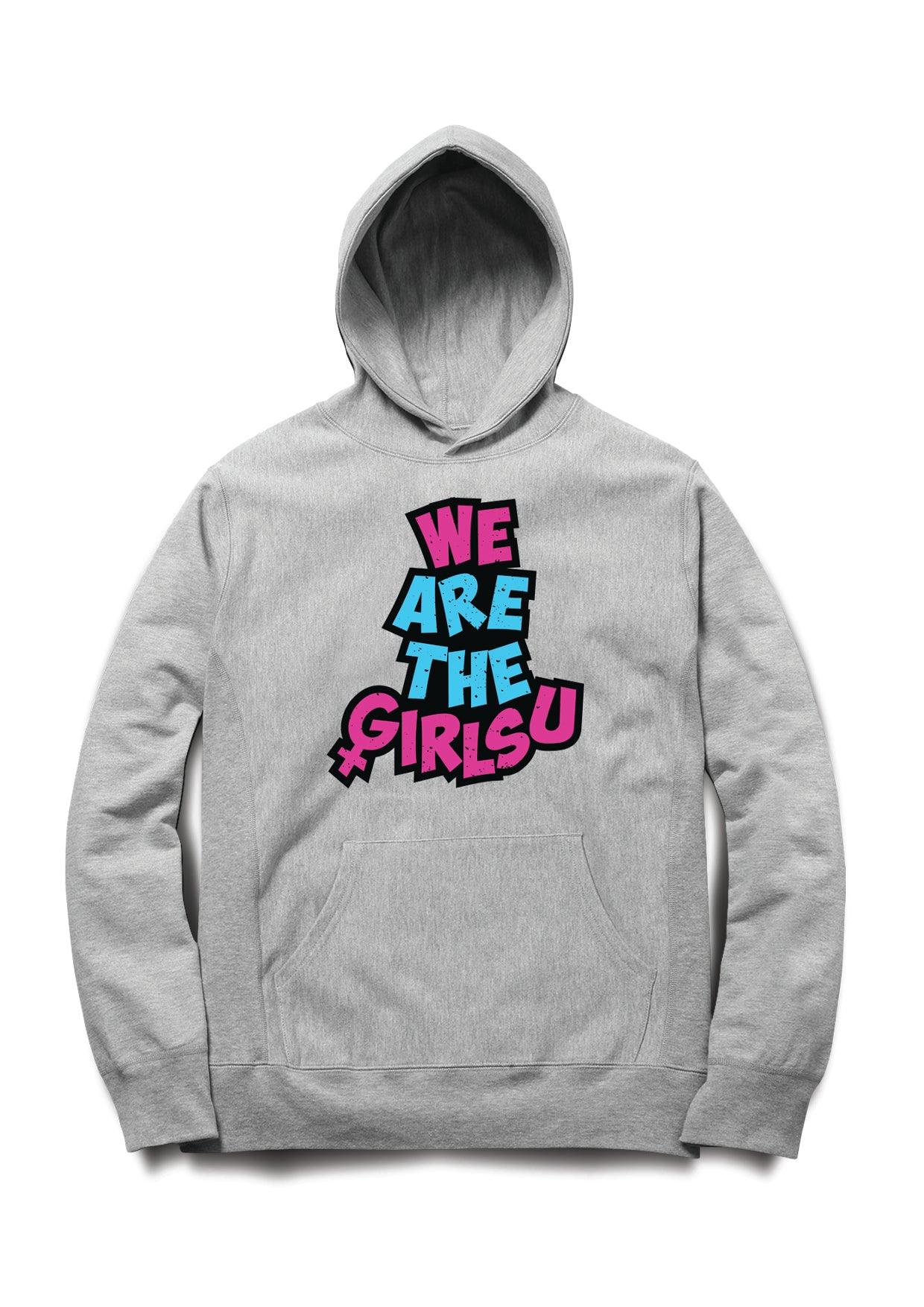 We Are The Girlsu Hoodie - Almytees