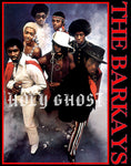 "The Barkays ""Holy Ghost"" D-1"