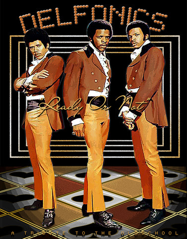 "The Delfonics ""Ready Or Not "" D-3"