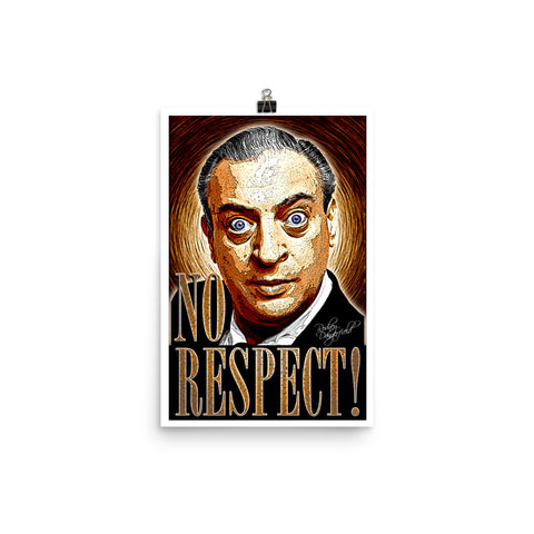 "Rodney Dangerfield ""No Respect"" D-1 (Print)"