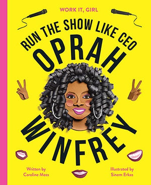 Work It Girl - Oprah Winfrey