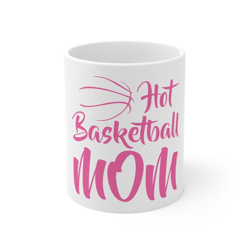 Hot basketball Mom White Mug